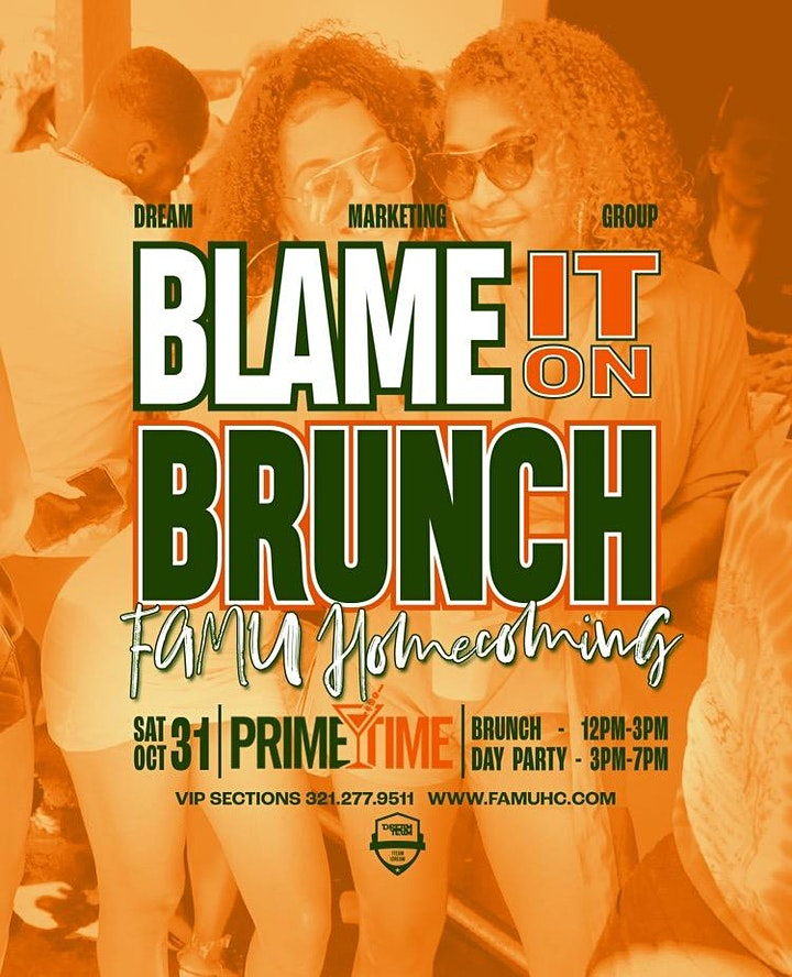 BLAME IT ON BRUNCH  • 2021 FAMU HOMECOMING image