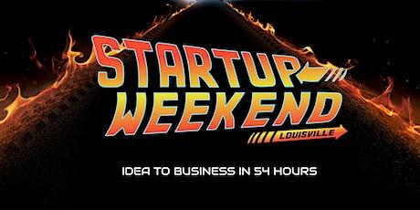 Startup Weekend Louisville - Idea to Business in 1 Weekend tickets