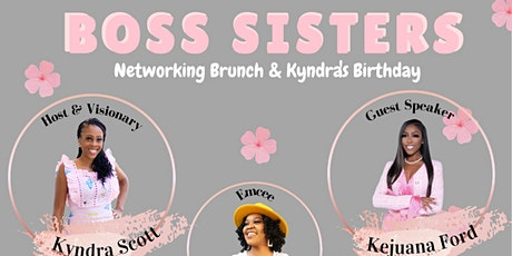 Boss Sisters Brunch Networking Event tickets