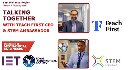Talking Together with Teach First CEO and STEM Ambassador tickets