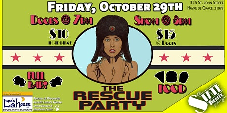 The Rescue Party LIVE @ The State tickets