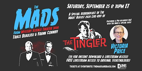 The Mads: The Tingler | Re-broadcast watch party! tickets