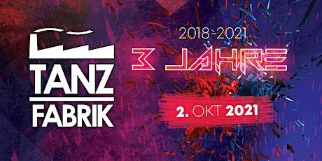Tanzfabrik Remscheid - 3 Year Special Tickets