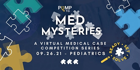 MedMysteries Case Study Competition - Pediatrics tickets