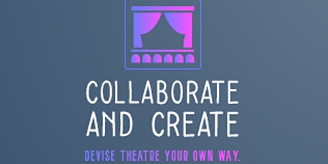 Collaborate and Create  Scriptwriting and Storytelling- Ages 10+ tickets
