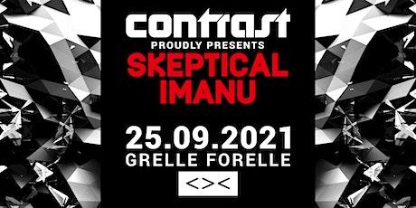 CONTRAST presents SKEPTICAL & IMANU | 18+ Tickets