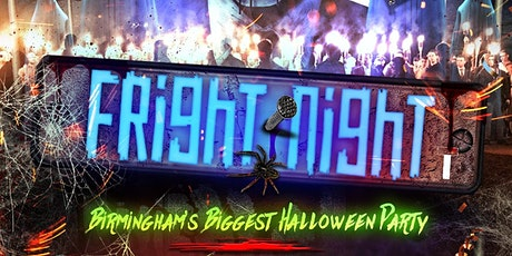 FRIGHT NIGHT - Birmingham's Biggest Halloween Party tickets