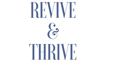 Revive and Thrive tickets