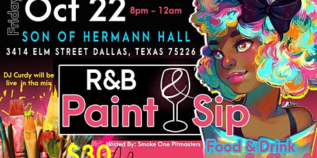 SmokeOnePitmasters presents our R&B Paint & Sip tickets