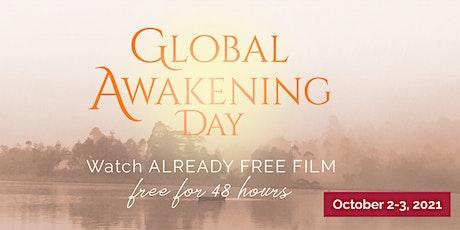 Free Online Film Screening in conjunction with Global Awakening Day Oct 2-3 biglietti