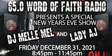 65.0 Word of Faith Radio - NEW YEARS EVE SHOW tickets