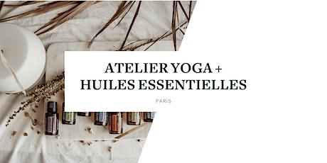 Atelier Yoga et huiles essentielles - PARIS billets