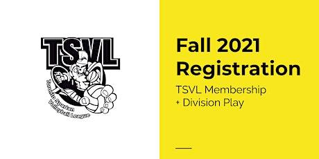TEST ENVIRONMENT -- Fall 2021 Registration: TSVL Membership + Division Play tickets