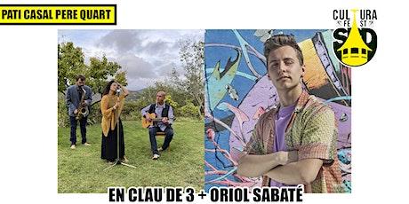 CULTURA FEST SABADELL// EN CLAU DE 3 + ORIOL SABATÉ entradas