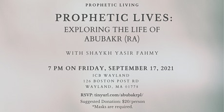 Prophetic Lives: Exploring the Life of Abu Bakr (ra) tickets