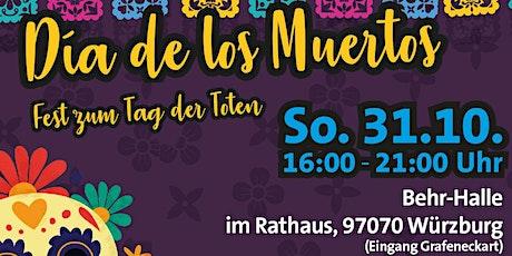 Día de los Muertos - Fest zum Tag der Toten Tickets