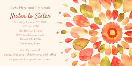 Sister to Sister:  Self-care, Sisterhood, and Entrepreneurship tickets