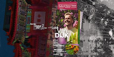Federal Dance Union Presents: Luuk van Dijk tickets