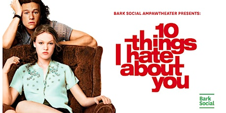 Bark Social Movie Night: 10 Things I Hate About You tickets