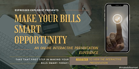 (US ONLY) Make Your Bills Smart - Online Presentation Experience tickets
