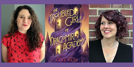 Anne Ursu, THE TROUBLED GIRLS OF DRAGOMIR ACADEMY - with Laura Ruby! tickets
