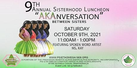 Alpha Kappa Alpha Sorority Inc.® Psi Eta Omega - 9th Sisterhood Luncheon Tickets