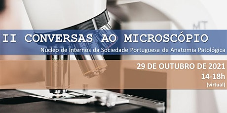 2ª SESSÃO DE CONVERSAS AO MICROSCÓPIO ingressos
