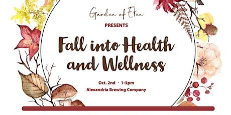 Fall Into Health & Wellness tickets