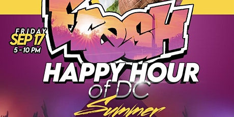 The Fresh Happy Hour of DC - Summer Close Out Edition tickets