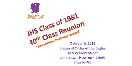 """JHS Class of 1981 40th Class Reunion - """"Turn and Face the Strange Changes"""" tickets"""