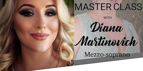 CLASSICAL SONG & OPERA VOICE TECHNIQUE MASTERCLASS with DIANA MARTINOVICH tickets
