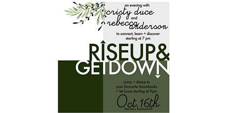 Rise Up & Get Down tickets