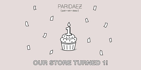 Our Store Turned 1 Celebration Party! tickets