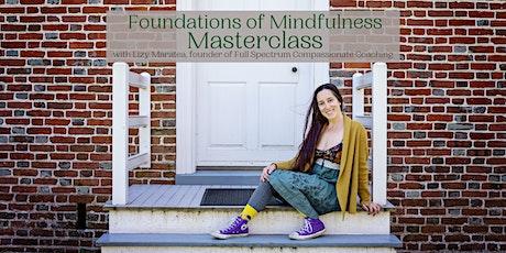 Foundations of Mindfulness Masterclass tickets