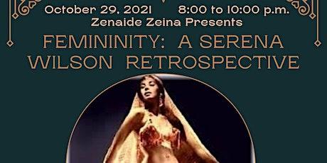 Femininity: A Serena Wilson Retrospective tickets