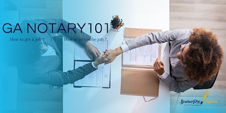 GA Notary 101 - How to get the job and price the job? entradas