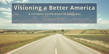 Visioning A Better America - Wednesday Morning Session tickets