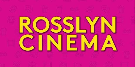 Rosslyn Cinema tickets