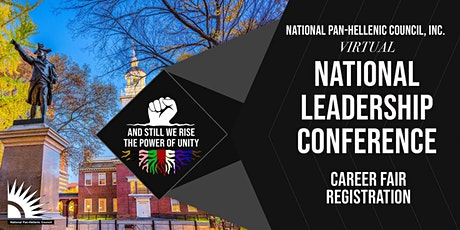 2021 NPHC Virtual National Leadership Conference  - Career Fair tickets