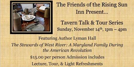 Tavern Talk and Tour tickets