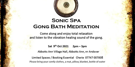 Sonic Spa Gong Bath Meditation - 9th October 2021 (Abbotts Ann Hall) tickets