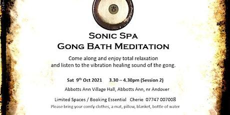 Sonic Spa Gong Bath Meditation - 9th October 2021 (3.30pm Abbotts Ann) tickets