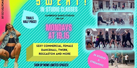 Sweat! Weekly Classes - sxy commercial, dancehall, twerk and more tickets