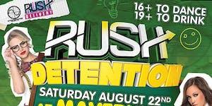 RUSH: Detention