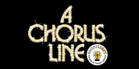 A Chorus Line- General Admission (1/29/22- 3:00pm) tickets
