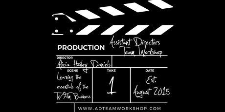 Intro to the Assistant Directors Team Workshop w/ Alicia Daniels tickets