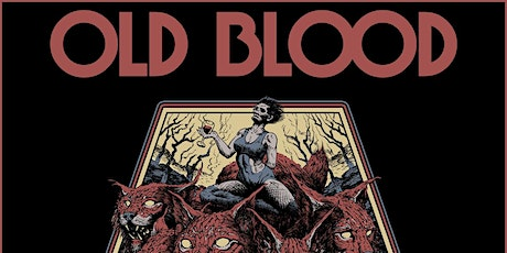 OLD BLOOD tickets