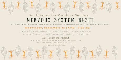 Nervous System Reset: Interactive outdoor seminar & Sound Bath Experience! tickets