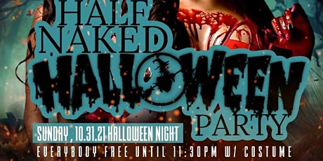 Half Naked Halloween Party tickets