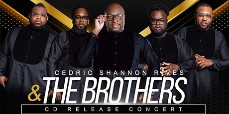 Cedric Shannon Rives and The Brothers CD Release tickets